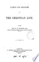 Lights and Shadows in the Christian Life