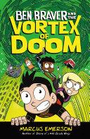 Ben Braver and the Vortex of Doom Pdf/ePub eBook