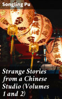 Strange Stories from a Chinese Studio  Volumes 1 and 2