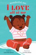 I Love All of Me (Wonderful Me)