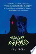 SHELTER FOR THE DAMNED