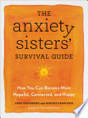 The Anxiety Sisters  Survival Guide Book
