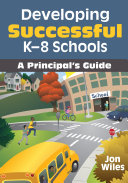 Developing Successful K 8 Schools