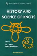 History and Science of Knots