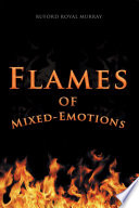 Flames Of Mixed Emotions