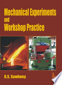 Mechanical Experiments And Workshop Practice Book PDF