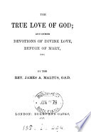 The true love of God  and other devotions Book