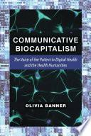 Communicative Biocapitalism