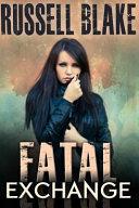 Fatal Exchange