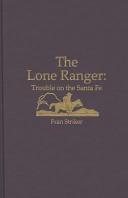Lone Ranger: Trouble on Santa Fe