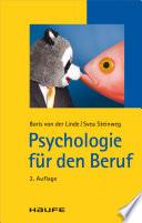 Öffnen Sie das Medium Psychologie für den Beruf von von der Linde, Boris [Verfasser] im Bibliothekskatalog
