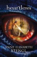 Heartless (Tales of Goldstone Wood Book #1) Pdf/ePub eBook