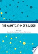 The Marketization of Religion