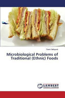 Microbiological Problems of Traditional (Ethnic) Foods