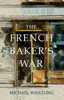 The French Baker s War