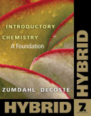 Introductory Chemistry  A Foundation  Hybrid