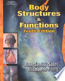 """""""Body Structures & Functions"""" by Ann Senisi Scott, Elizabeth Fong"""