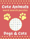 Cute Animal Word Search Puzzles Dogs   Cats