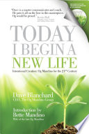 """Today I Begin a New Life"" by Dave Blanchard"