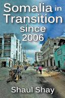 Somalia in Transition since 2006 [Pdf/ePub] eBook