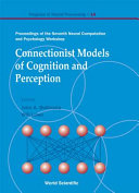 Connectionist Models of Cognition and Perception