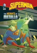 Superman: The Menace of Metallo [Pdf/ePub] eBook