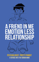 A Friend in Me Emotion Less Relationship