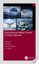 Autonomous Safety Control of Flight Vehicles