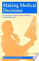 Making Medical Decisions