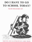 Do I Have to Go to School Today  Book