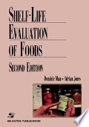 """Shelf Life Evaluation of Foods"" by C.M.D. Man, Adrian A. Jones"