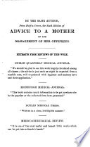 Advice To A Wife On The Management Of Herself During The Periods Of Menstruation Pregnancy Labour And Suckling The Third Edition
