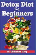 Detox Diet for Beginners