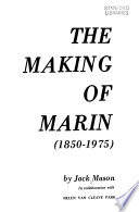 The making of Marin (1850-1975)
