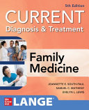 CURRENT Diagnosis   Treatment in Family Medicine  5th Edition Book