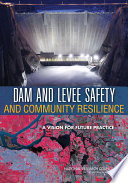 Dam and Levee Safety and Community Resilience Book