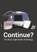 Continue? The Boss Fight Books Anthology Book