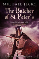 The Butcher of St Peter's (Knights Templar Mysteries 19) Pdf