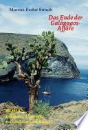 Das Ende der Galápagos-Affäre  : Schluss mit dem tragischen Insel-Mythos!
