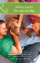 For Love Of A Dog  Mills   Boon Heartwarming