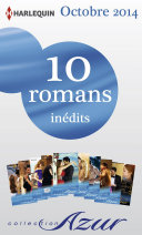10 romans Azur inédits (no3515 à 3524 - octobre 2014)