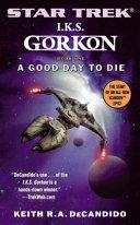Star Trek  The Next Generation  I K S  Gorkon  A Good Day to Die