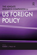 The Ashgate Research Companion to US Foreign Policy [Pdf/ePub] eBook