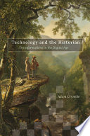 Technology and the Historian