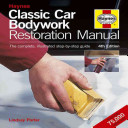 Classic Car Bodywork Restoration Manual (4th Edition)