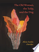 The Old Woman  the Tulip  and the Dog Book