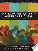 Contemporary U.S.-Latin American Relations