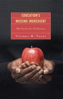 Education's Missing Ingredient