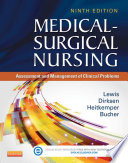"""Medical-Surgical Nursing: Assessment and Management of Clinical Problems, Single Volume"" by Sharon L. Lewis, RN, PhD, FAAN, Linda Bucher, Margaret M. Heitkemper, RN, PhD, FAAN, Shannon Ruff Dirksen, RN, PhD"