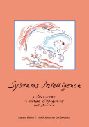 Systems Intelligence – A New Lens on Human Engagement and Action